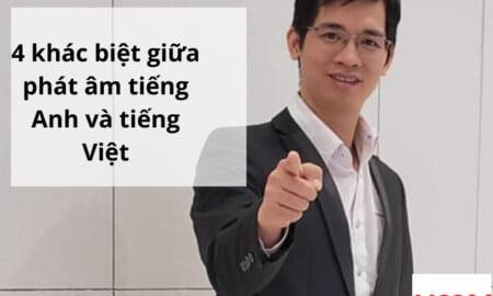 khác biệt giữa phát âm tiếng Anh và tiếng Việt