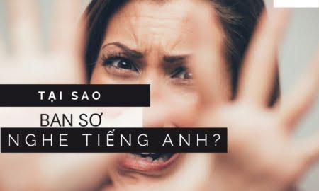 tại sao bạn sợ nghe tiếng Anh