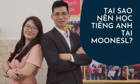 tại sao nên học tại MoonESL