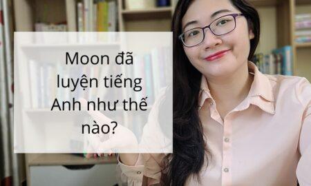 moon tự luyện tiếng Anh
